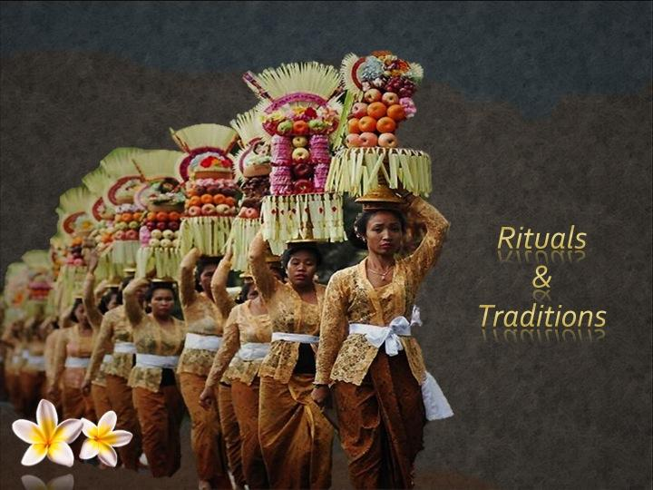 Ritual and Traidtions